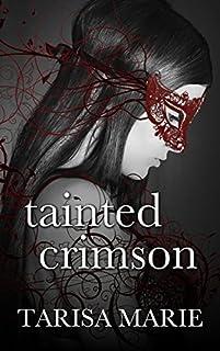 Tainted Crimson by Tarisa Marie ebook deal