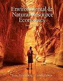 Environmental & Natural Resources Economics, 9/e