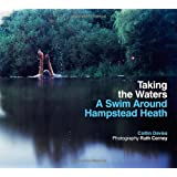 Taking the Waters: A Swim Around Hampstead Heathby Caitlin Davies