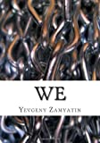 Image of We: A New Translation of the Classic Science Fiction Novel