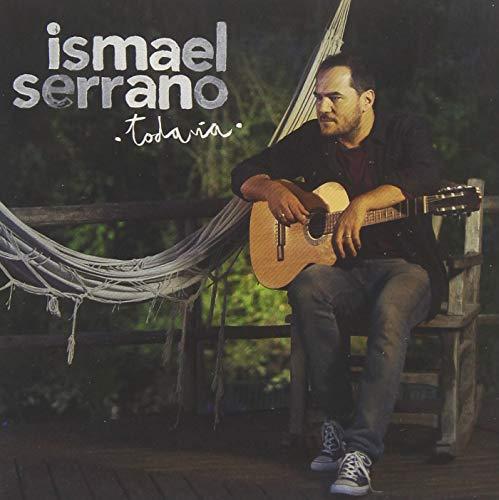 CD : ISMAEL SERRANO - Todavia
