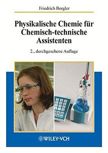 Physikalische Chemie für Chemisch-technische Assistenten (German Edition)