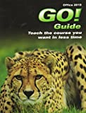 GO! Guide for GO! with Microsoft Office 2010 Volume 1