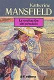 La Oscilacion del Pendulo (Spanish Edition)