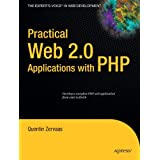Practical Web 2.0 Applications with PHP (Expert's Voice)by Quentin Zervaas