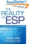The Reality of ESP: A Physicist's Pro...