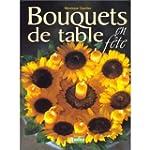 Bouquets de table en f�te
