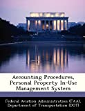 img - for Accounting Procedures, Personal Property In-Use Management System book / textbook / text book