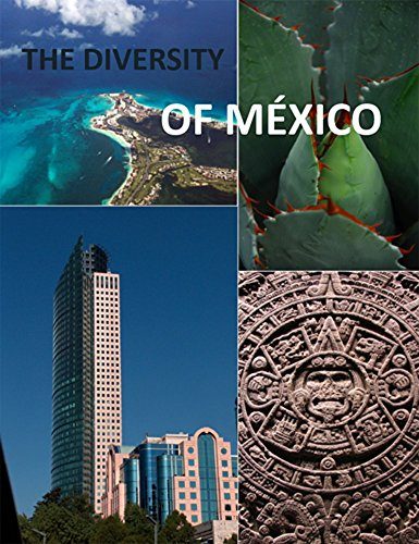 Mexican eBooks: The Diversity of México by James Grant