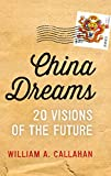 China Dreams: 20 Visions of the Future