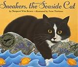 Sneakers, the Seaside Cat (006028692X) by Brown, Margaret Wise