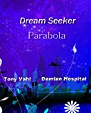 Parabola: DSU Storylines and Short Stories (Dream Seeker)