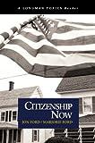 Citizenship Now (A Longman Topics Reader) (0321117670) by Ford, Jon