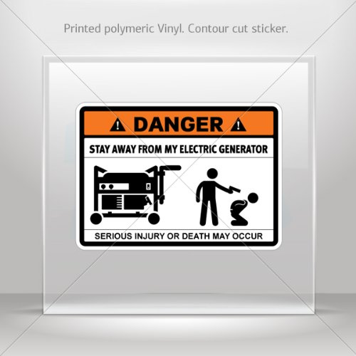 Decal Sticker Danger Funny Stay Away From My Electric Generator Vehicle Garage Door 6 X 4.3 Inches Vinyl Color Print 0600 X3683