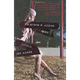 "Thirteen Reasons Whyvon ""Jay Asher"""