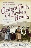 img - for Custard Tarts and Broken Hearts book / textbook / text book