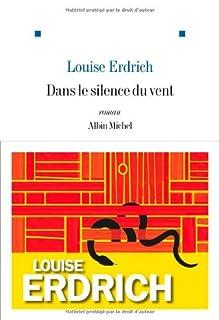 Dans le silence du vent : roman