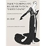 """Designs by Ert�: Fashion Drawings and Illustrations from """"Harper's Bazar"""" ~ Stella Blum"""