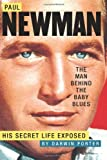 51qL71wlNPL. SL160  Paul Newman, The Man Behind the Baby Blues: His Secret Life Exposed