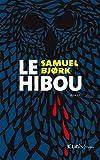 vignette de 'Le hibou (Samuel Bjørk)'