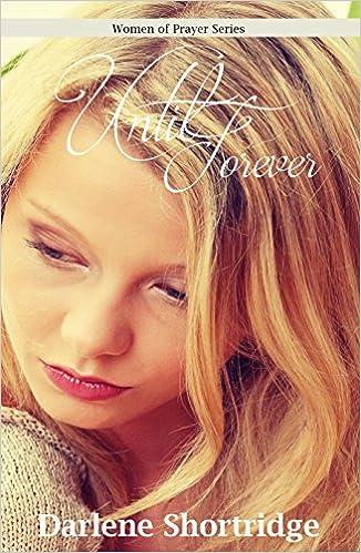 Until Forever (Women of Prayer Book 1)