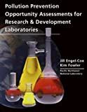 img - for Pollution Prevention Opportunity Assessments for Research & Developments Laboratories by Jill Engel-Cox (1999-07-04) book / textbook / text book