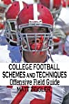 College Football Schemes and Techniqu...