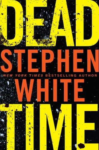 Dead Time (Dr. Alan Gregory), Stephen White