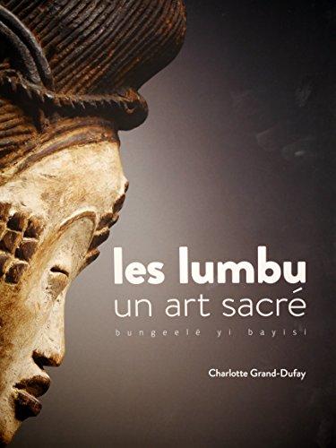 Les lumbu du Gabon-Congo : Un art sacré