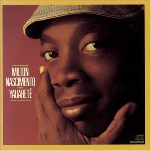 Milton Nascimento - Yauarete - Zortam Music