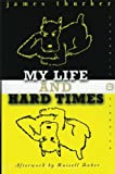 img - for My Life and Hard Times (Perennial Classics) book / textbook / text book