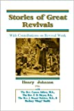 img - for Stories of Great Revivals: With Contributions on Revival Work book / textbook / text book