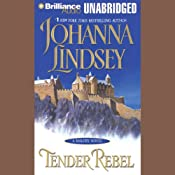 Tender Rebel: A Malory Novel | [Johanna Lindsey]