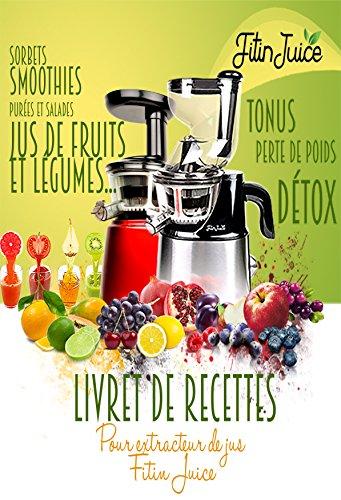 Extracteur de jus garantie 5 ans 45 tours minute silencieux deluxe inox fitinjuice - Extracteur de jus amazon ...
