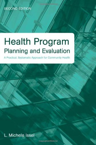Health Program Planning and Evaluation: A Practical,...