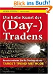 Die hohe Kunst des (Day-) Tradens: Re...