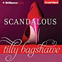 Scandalous (       UNABRIDGED) by Tilly Bagshawe Narrated by Alison Larkin