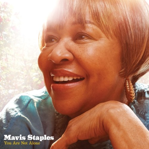 Mavis Staples - You Are Not Alone (2010)