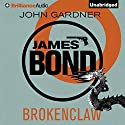 Brokenclaw: James Bond Series 10 Audiobook by John Gardner Narrated by Simon Vance