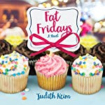 Fat Fridays | Judith Keim