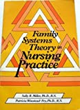 img - for Family Systems Theory in Nursing Practice by Patricia Winstead-Fry (1982-01-01) book / textbook / text book