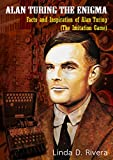Alan Turing The Enigma: Facts and Inspiration of Alan Turing (The Imitation Game)