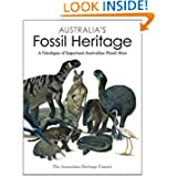 Australia's Fossil Heritage: A Catalogue of Important Australian Fossil Sites