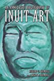 img - for An Annotated Bibliography of Inuit Art book / textbook / text book