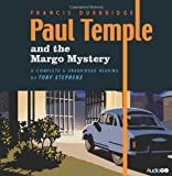 Francis Durbridge Paul Temple and the Margo Mystery (BBC Audio)