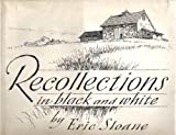 Recollections in Black and White (0345251253) by Sloane, Eric