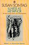 Illness As Metaphor (0140067027) by Sontag, Susan