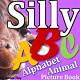 Silly Alphabet Animal Picture Book (Learn ABC)