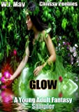 img - for Glow - A Young Adult Fantasy Sampler book / textbook / text book