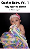Baby Receiving Blanket (Crochet Baby Easy Patterns)
